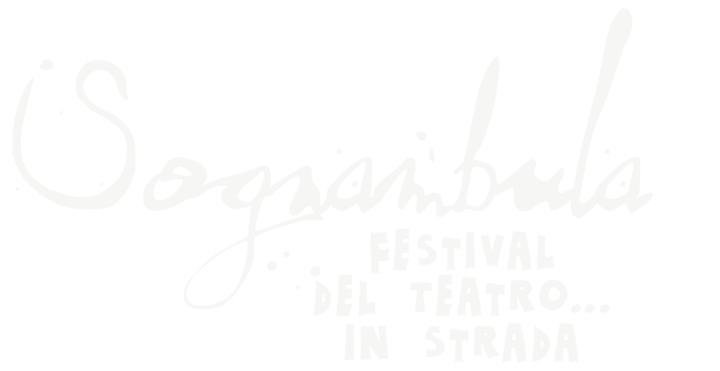 SOGNAMBULA - Festival del teatro... in strada